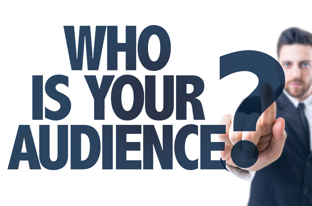 knowing your audience is the first step to an effective marketing strategy